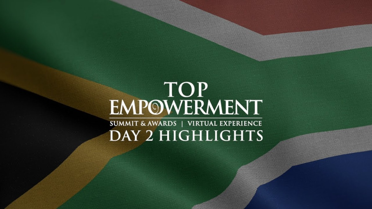 Empowerment Must Never Waver - Reflecting on the 2021 Top Empowerment Conference Day 2